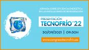 La Fundación de la Energía y ATECYR presentan TECNOFRÍO'22 en una jornada online sobre eficiencia energética en instalaciones de refrigeración